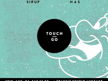 8/4 (土) Touch & Go