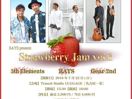7/22(土)|RAYS presents『 Strawberry Jam vol.1 』