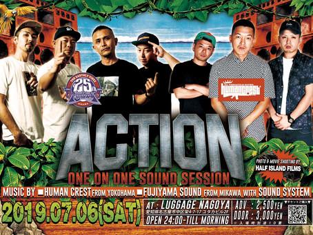 7/6(土)   ACTION -ONE ON ONE SOUND SESSION-[REGGAE]