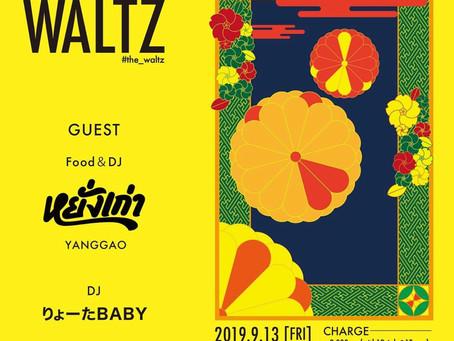 9/13(金)|Waltz-A-Note Production presents.... [The Waltz.]