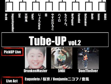 7/14(日)  Tube-UP vol.2 【MC BATTLE、LIVE】