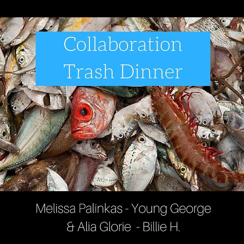 Collaboration Trash Dinner