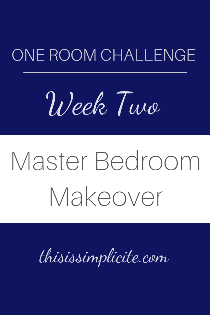 One Room Challenge - Week 2: The Master Bedroom #bghorc #oneroomchallenge #masterbedroommakeover #masterbedroomrefresh