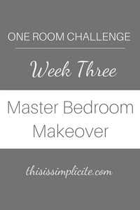 One Room Challenge - Week 4: The Master Bedroom #accentwall #trimaccentwall #masterbedroommakeover
