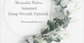 Minimalist Modern Summer Hoop Wreath Tutorial