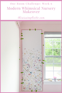 One Room Challenge: Week 6 - Modern Whimsical Nursery Makeover #bhgorc #oneroomchallenge #betterhomesandgardens