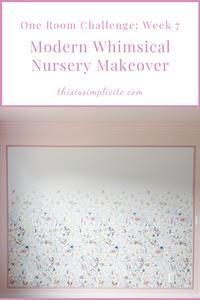 One Room Challenge: Week 7 - Modern Whimsical Nursery Makeover. #bhgorc #oneroomchallenge
