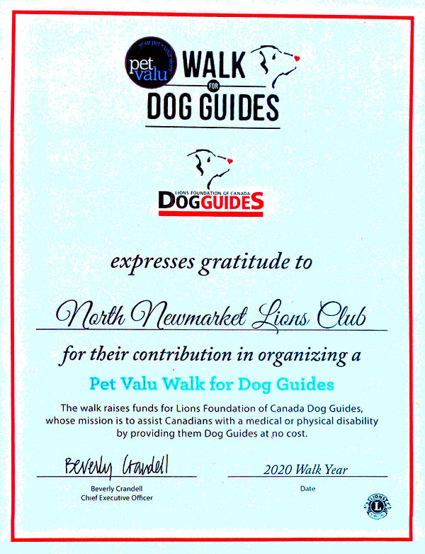 Certificate of Appreciation to the North Newmarket Lions Club from the Pet Valu Walk Dog Guides.
