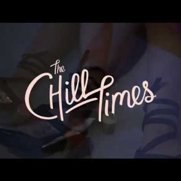 Videography for Chill House/The Chill Times