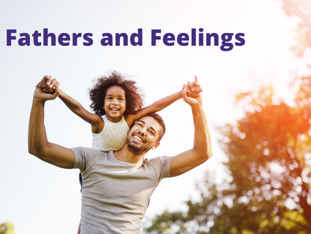 Fathers and Feelings