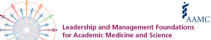 Leadership and Management Foundations for Academic Medicine and Science