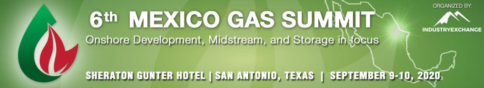 Mexico Oil and Gas Summit 2020 Natural Gas Fuels Exploration Conference Event