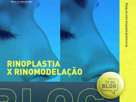 RINOPLASTIA X RINOMODELAÇÃO