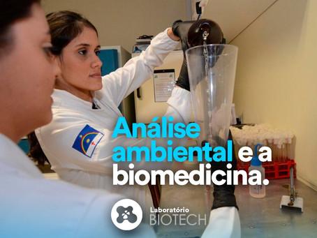 A análise ambiental e a Biomedicina
