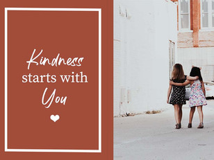 Kindness Starts with You