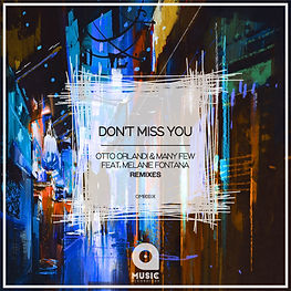 Artwork 500x500 - Don't Miss You [Remixe