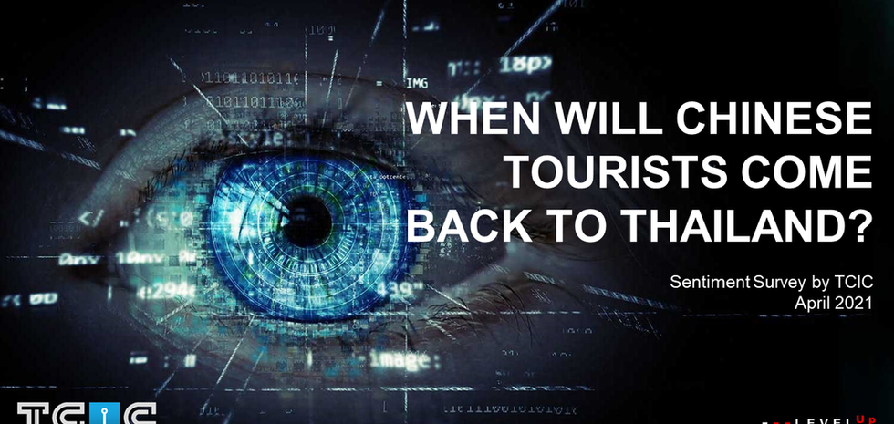 TCIC when will chinese tourist come back to thailand? 2021