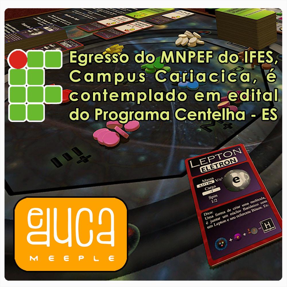 Egresso do MNPEF do IFES, Campus Cariacica, é contemplado no Programa Centelha - ES