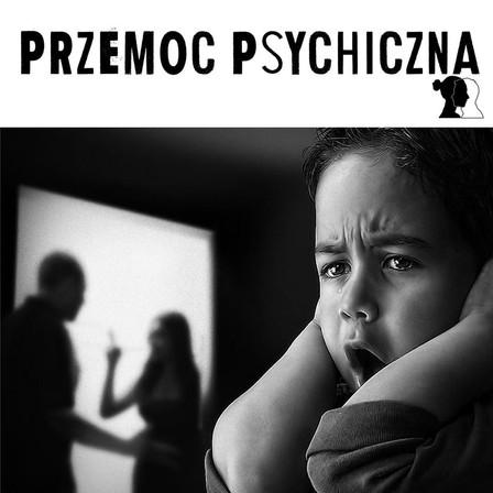 Czym jest przemoc psychiczna?