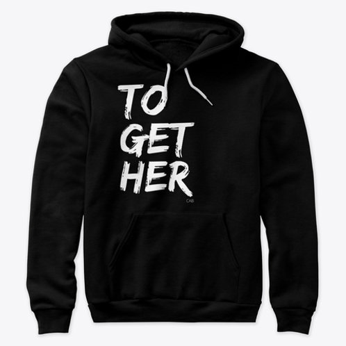 ToGetHer Pullover w/Hood