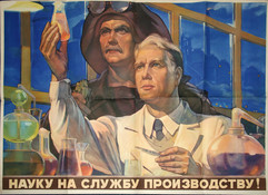 """""""Let's put science at the service of production!"""" Soviet poster, 1956"""