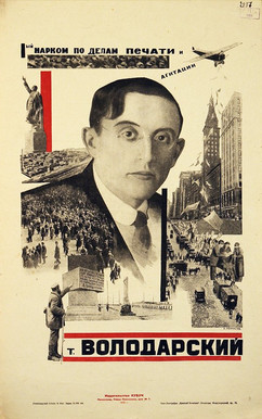 """""""First People's Commissar for the Affairs of Press and Agitation Comrade Volodarsky"""" Soviet poster, 1925"""