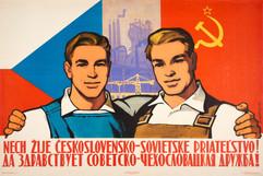 """""""Long Live Soviet-Czechoslovak Friendship!"""" Soviet poster"""