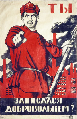 """""""You! Have you signed up with the volunteers?"""" Soviet poster, 1920"""