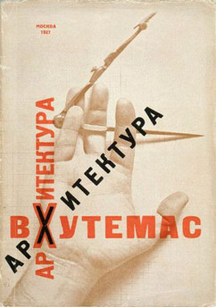 """""""Architecture of Vkhutemas"""" architectural designs by Vkhutemas students. Booklet cover by El Lissitzky, USSR, 1927"""