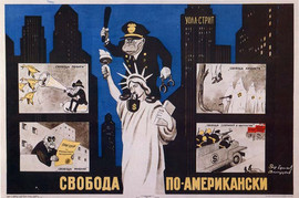 """""""Freedom, the American way"""" Soviet poster, 1950"""