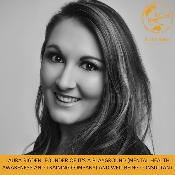 LAURA RIGDEN, FOUNDER OF IT'S A PLAYGROU