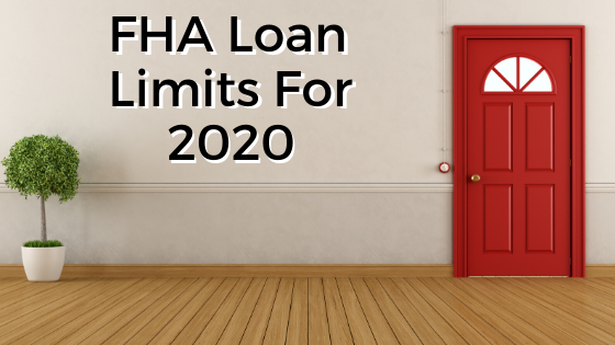 FHA Loan Limits for 2019