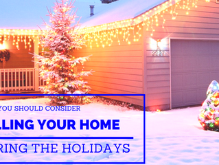 4 Reasons To Consider Selling Your Home During the Holidays