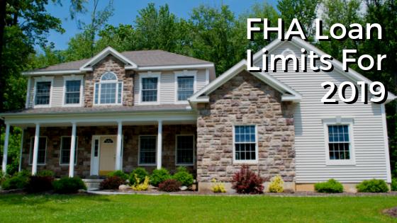 FHA Loan Limits for 2019