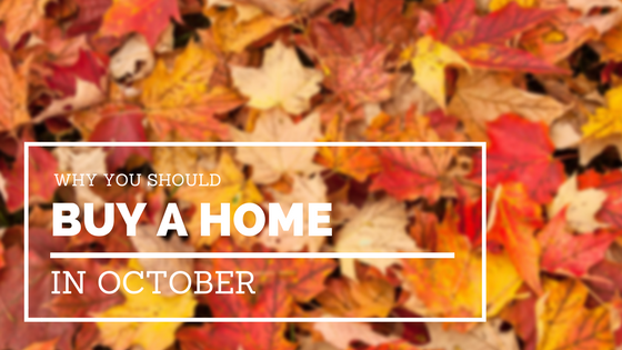 why you should buy a home in october