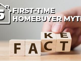 5 First-Time Homebuyer Myths - Part 1