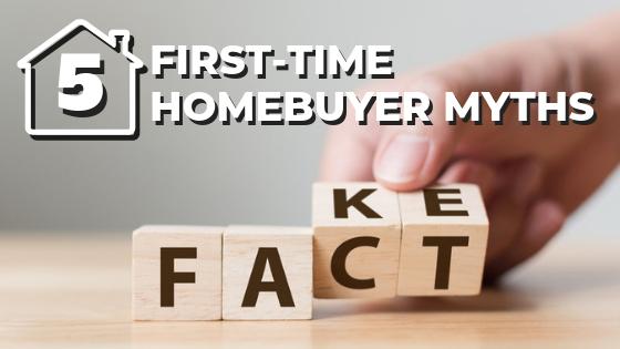 5 first-time homebuyer myths