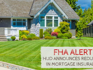 FHA Reduces Mortgage Insurance First Time In Two Years, Then Cancels The Reduction