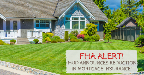 FHA reduces annual mortgage insurance in 2017