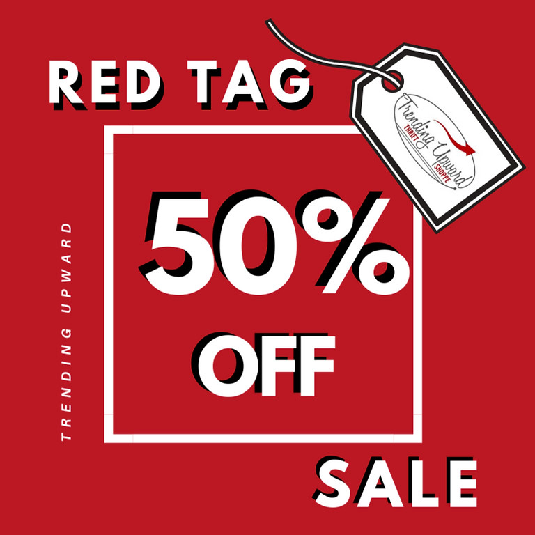 aug 17- 21 | 50% OF RED TAGS