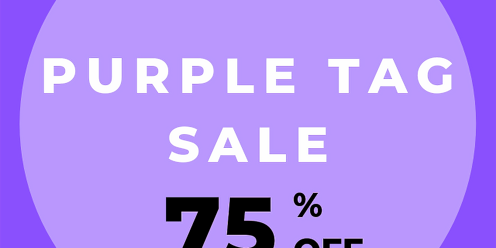 May 14-18 75% off Purple Tags