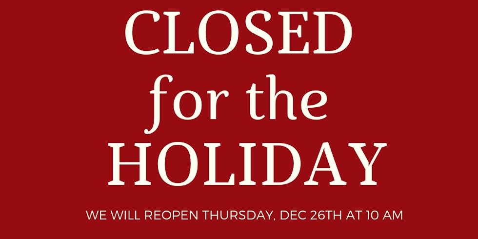 Dec 26th - CLOSED