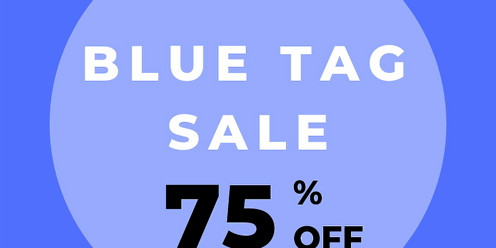 75% off blue tags/Easter Clearance