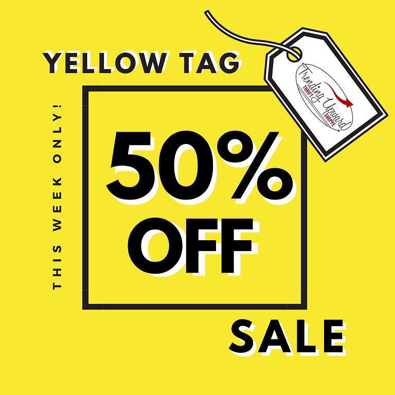 Aug 10-21 l 50% off YELLOW tags