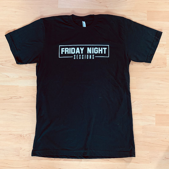 FRIDAY NIGHT SESSIONS T-SHIRT (Unisex)