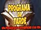 PROG DA TARDE.png