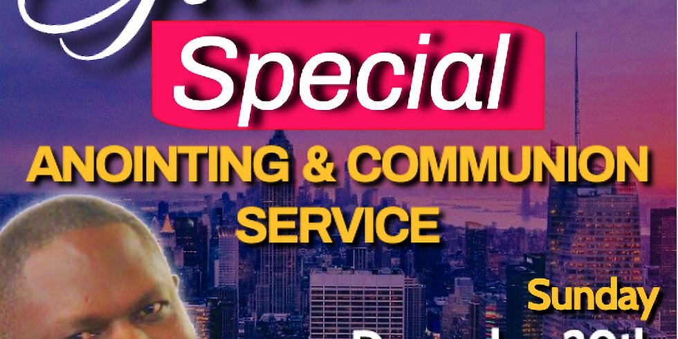 ANOINTING & COMMUNION SERVICE