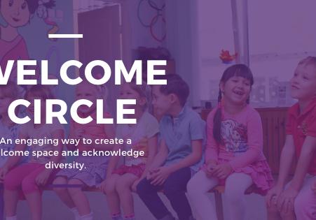 Welcome Circle