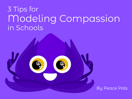 3 Tips for Modeling Compassion in Schools
