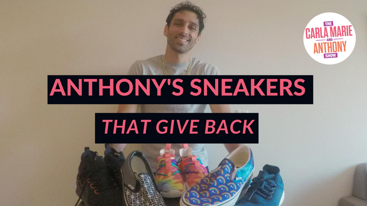 Anthony's got a huge sneaker collection, these are his kicks that give back!